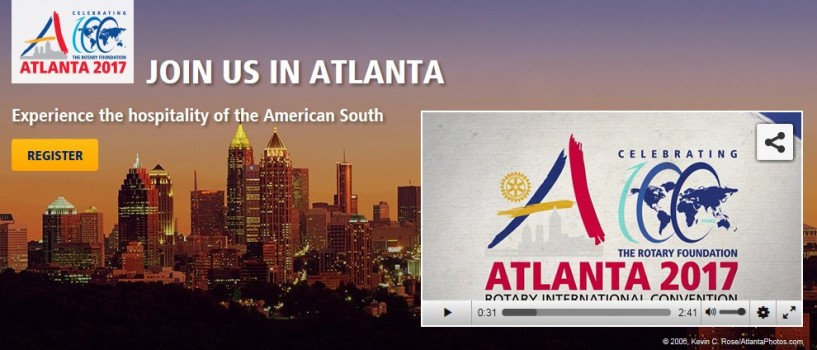 Rotary Convention 2017 er i Atlanta, Georgia - 10. til 14. juni 2017 (lenke til Convention i bildet).